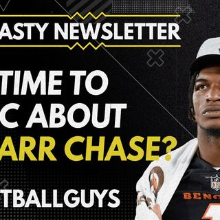 Is it time to panic about Ja'Marr Chase? - Dynasty Fantasy Football 2021