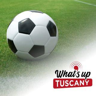 Serie A e B, il weekend delle toscane - Ep. 37