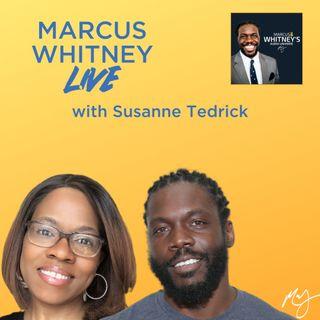 Marcus Whitney LIVE Ep. 20 - Susanne Tedrick