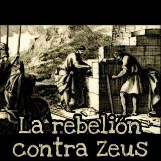 La rebelión contra Zeus