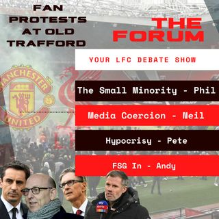 Fan Protests at Old Trafford | What Next In This Fight? |The Forum