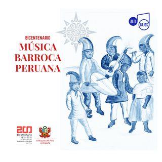 Altibajos Musica Barroca Peruana