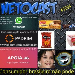 NETOCAST 1204 DE 15/10/2019 - O CONSUMIDOR BRASILEIRO NÃO PODE SER CONIVENTE COM ABUSOS DAS EMPRESAS