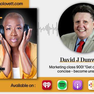 David J Dunworth - Professor of indirect marketing content   S14 E 8