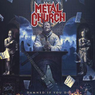 Metal Hammer of Doom: Metal Church - Damned If You Do