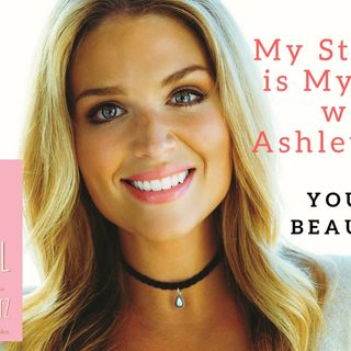 1069 My Strength Is My Story with Ashley Reitz, You Are Beautiful