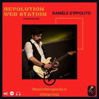 INTERVISTA DANIELE D'IPPOLITO - MUSICOTERAPEUTA E CHITARRISTA