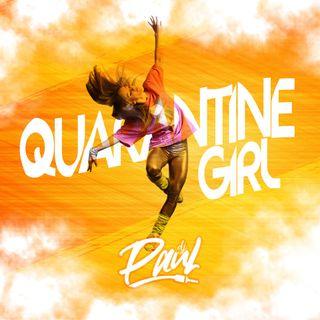 Quarantine Girl