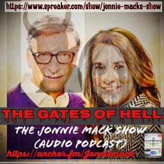 The Gates of Hell ( Bill and Melinda Gates De Population Conspiracy