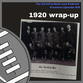 Episode 15: Wrapping up 1920