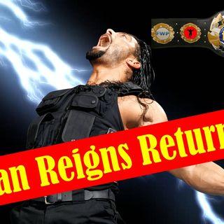 Roman Reigns Returning?