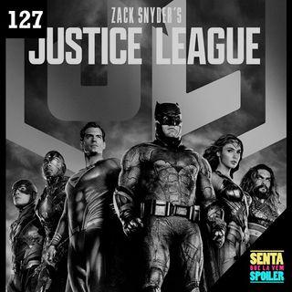 EP 127 - Liga da Justiça de Zack Snyder