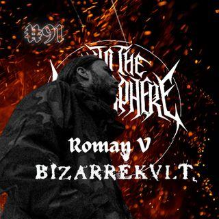 #91 - Roman V (Bizarrekult)