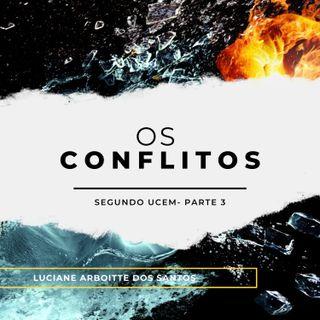 Os efeitos dos conflitos - Parte 3