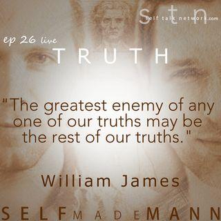 Ep 26: Truth. l i v e