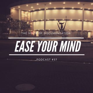 Ease your mind (EPI #37)