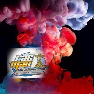 The Rac Man Show EP2021-71 [2 Hour Show] #NEWMUSIC #INJESUSNAME #FORYOU