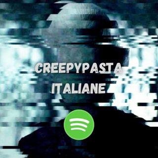 CreepyPasta ITALIANE