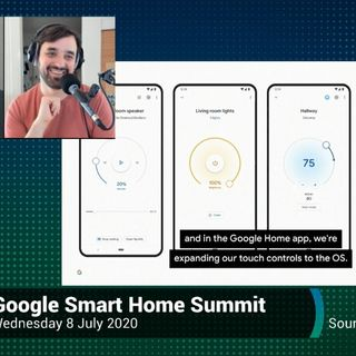 News 358: Google Smart Home Virtual Summit
