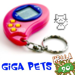 Giga Pets: Your Favorite Plastic Pal
