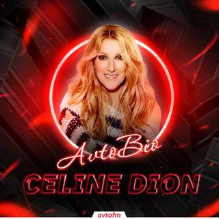 Avtobioqrafiya #9 - Celine Dion