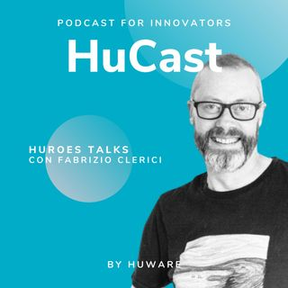 02. Huroes Talks con Fabrizio Clerici - Head of Cloud