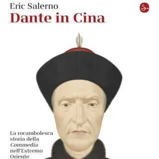 "Eric Salerno ""Dante in Cina"""