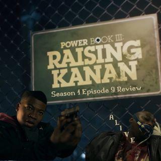 "Power Book lll Raising Kanan"" Loyal To The END"""