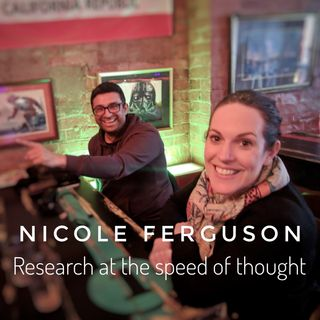 Nicole Ferguson - Research At The Speed Of Thought
