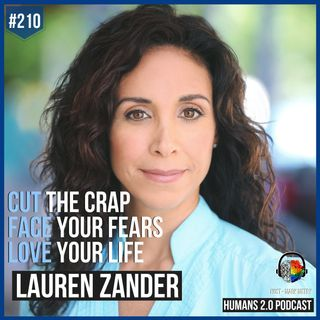 210: Lauren Zander | Learn How To Stop Lying To Yourself & Others