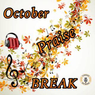 October The Praise Break 2021