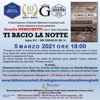 TI BACIO LA NOTTE | Francesco Lioce dialoga con l'autrice : Ornella Mereghetti