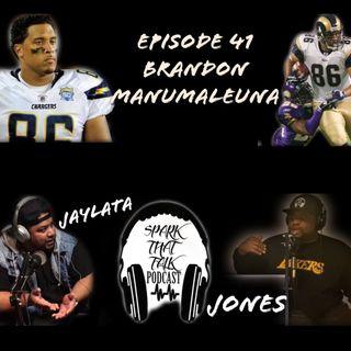 EP41: Brandon Manumaleuna