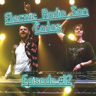 Electric Radio San Carlos - Episode #12