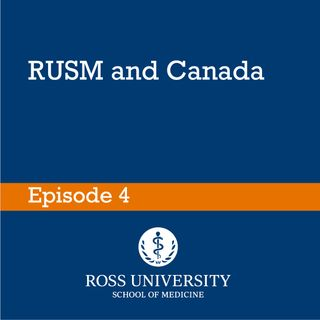 Episode 4 - RUSM and Canada