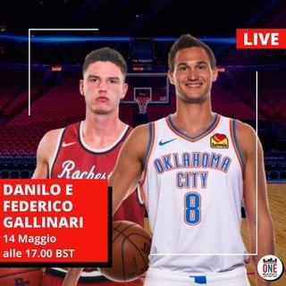 I campioni italiani dell'NBA: Federico e Danilo Gallinari