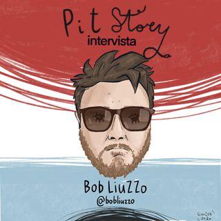 Intervista con Bob Liuzzo - PitStory Extra Pt. 46