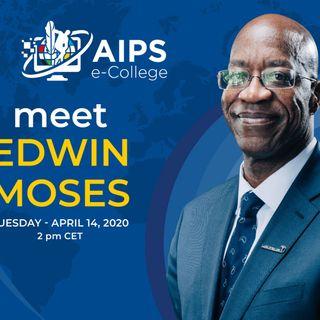 AIPS e-College: Edwin Moses ep.2