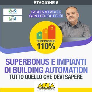 Webinar Superbonus 110  [S6 E4]: building automation e domotica