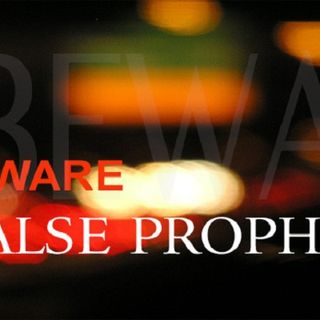 WARNINGS FROM FALSE PROPHETS IN THIS HOUR