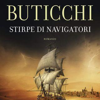 """Marco Buticchi """"Stirpe di navigatori"""""""
