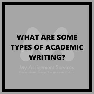 What are some types of academic writing?