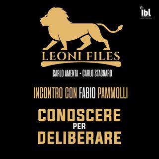 Conoscere per deliberare: incontro con Fabio Pammolli - Leoni-Files