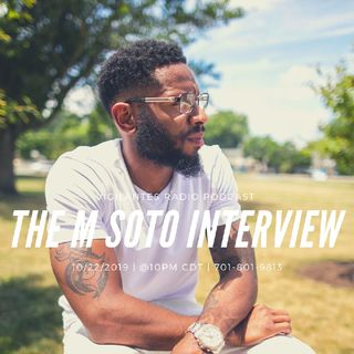 The M Soto Interview.