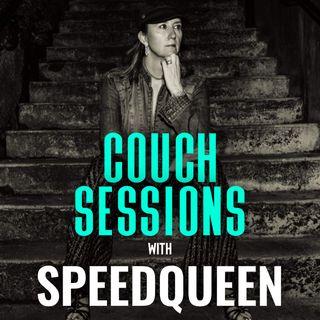 COUCH SESSIONS Episode #13 with SpeedQueen