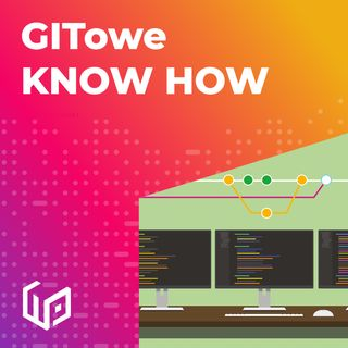 PTW S01E07 - GITowe KNOW HOW