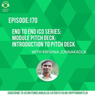 Episode 170-Pitch Deck: What is a pitch Deck?