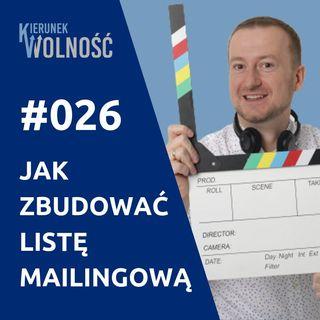 KW026: Jak zbudować DUŻĄ Listę Mailingową - Mariusz Kobak