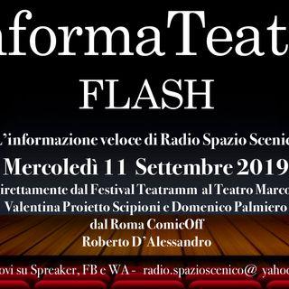 InformaTeatro Flash Mercoledì 11 Settembre 2019