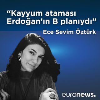 Görüş | Kayyum ataması Erdoğan'ın B planıydı